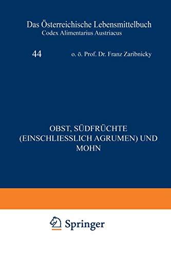 Obst, Südfrüchte (Einschließlich Agrumen) und Mohn (German Edition)