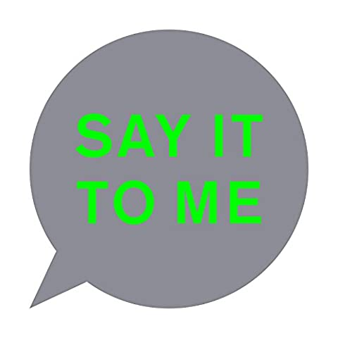 Say It to Me (New Radio Mix)
