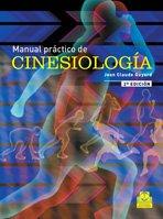 MANUAL PRÁCTICO DE CINESIOLOGÍA (Bicolor) (Medicina) por Jean-Claude Guyard
