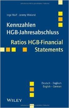Kennzahlen HGB-Jahresabschluss/Ratios HGB-Financial Statements: Deutsch - Englisch/German - English (Englisch) ( 2. Oktober 2013 )