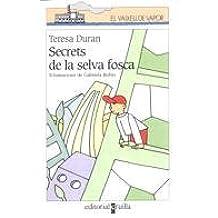 Secrets de la selva fosca (Barco de Vapor Blanca)