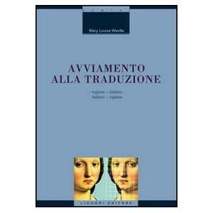 Avviamento alla traduzione inglese. Inglese-italia