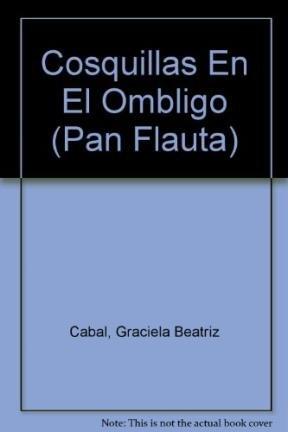 Cosquillas en el ombligo / Navel Tickling (Pan Flauta) por Graciela B. Cabal