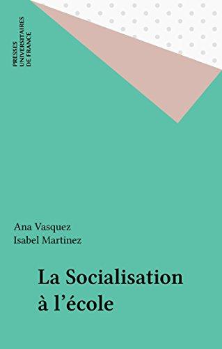 La Socialisation à l'école (L'éducateur) par Ana Vasquez