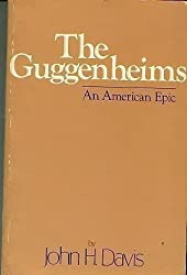 The Guggenheims: An American Epic