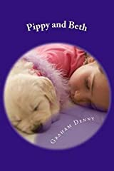 [(Pippy and Beth)] [By (author) MR Graham Robert Denny] published on (April, 2013) Paperback