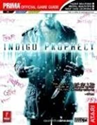 Indigo Prophecy (Prima Official Game Guide) by David Knight (2005-09-27)