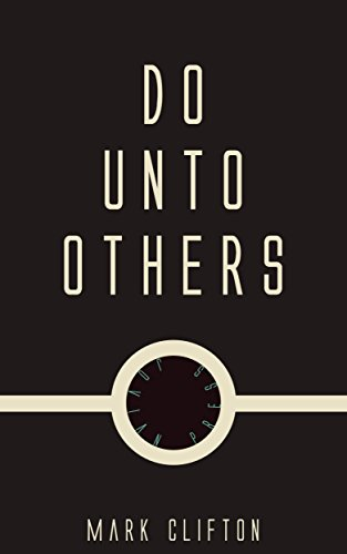 do-unto-others-english-edition