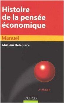 Histoire de la pensée économique de Ghislain Deleplace ( 22 juillet 2009 )
