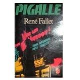 Pigalle (Le Livre de poche)...