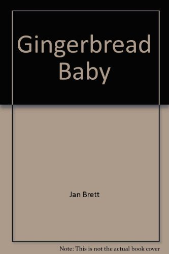 Gingerbread Baby by Jan Brett (1999-08-01)