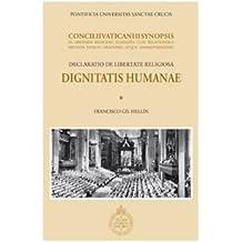 Dignitatis humanae. Concilii Vaticani II Synopsis. Declaratio de libertate religiosa