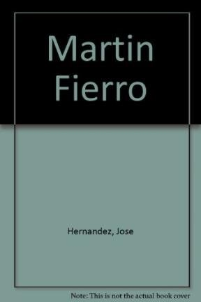 Martin Fierro par Jose Hernandez