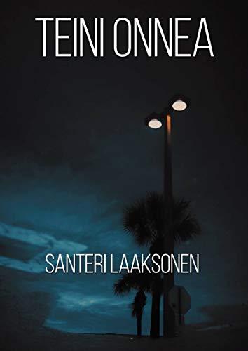 Teini onnea (Finnish Edition)