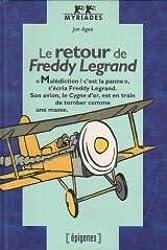 Le retour de Freddy Legrand
