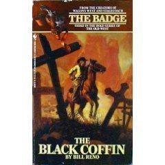 The Black Coffin (Badge Book) by Bill Reno (1-Feb-1988) Mass Market Paperback