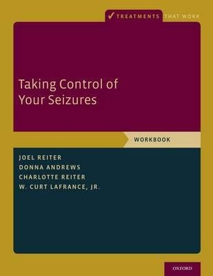 By Reiter, Joel M. ( Author ) [ Taking Control Seizures WB P By Jan-2016 Paperback