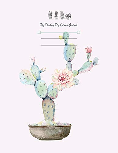 my planting dry gardens journal: personal garden journal planner and log book records history successes and ideas