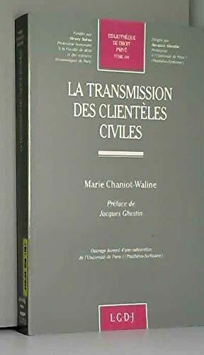 La transmission des clientèles civiles par Marie Chaniot-Waline