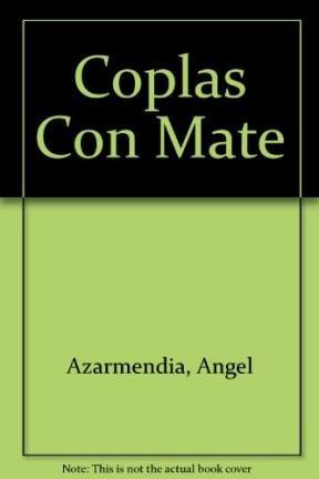 Coplas Con Mate por Angel Azarmendia