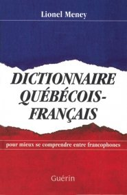Dictionnaire Québécois Français