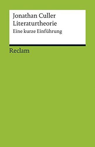 Literaturtheorie: Eine kurze Einführung (Reclams Universal-Bibliothek)