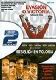 Evasion o Victoria + Rebelion En Polonia [DVD]
