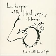 There Will Be a Light by Ben Harper & The Blind Boys
