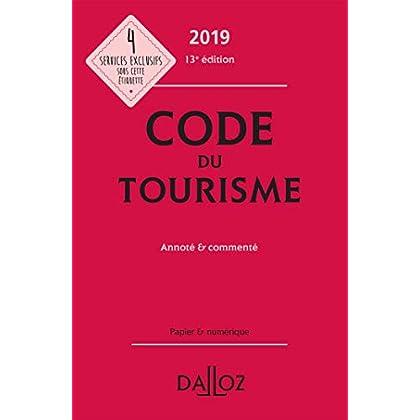 Code du tourisme 2019, annoté et commenté - 13e éd.