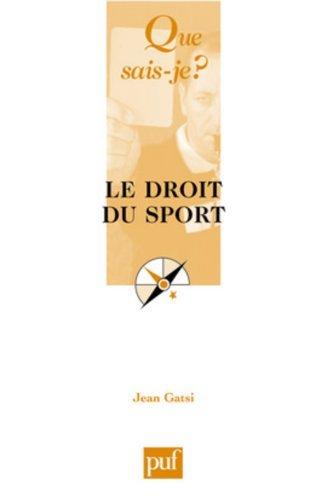 Le droit du sport by Jean Gatsi (2007-11-07)