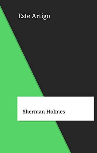 Este Artigo (Galician Edition) por Sherman Holmes