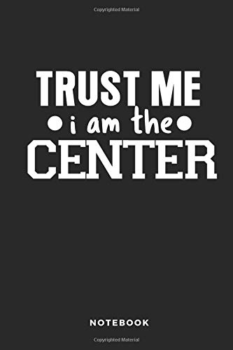 Trust Me I Am The Center Notebook: 6x9 Blank Lined Basketball Composition Notebook or Journal for Coaches and Players por iHoop Publishing