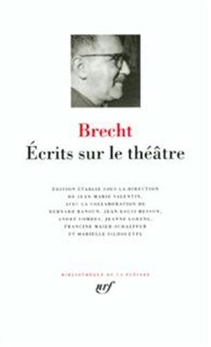 Brecht : Ecrits sur le théâtre par Bertolt Brecht