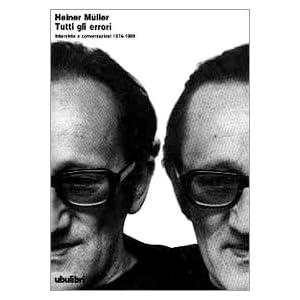 Tutti gli errori. Interviste e conversazioni (1974