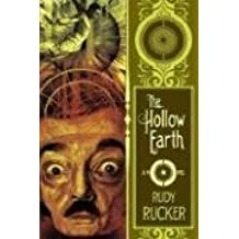 The Hollow Earth by Rudy Rucker (2006-10-25)