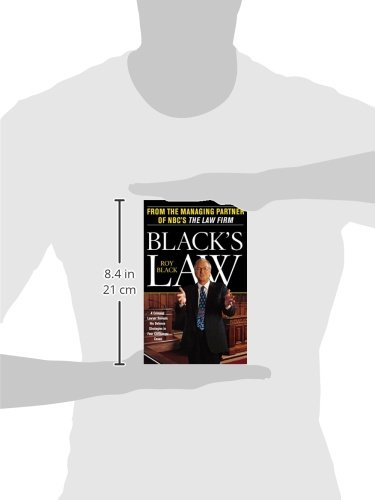 Black's Law: A Criminal Lawyer Reveals His Defense Strategies in Four Cliffhanger Cases