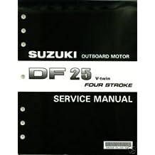 amazon co uk suzuki df25 v twin service manual books rh amazon co uk suzuki df 25 service manual pdf DF- 21D