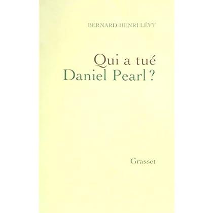 Qui a tué Daniel Pearl ?