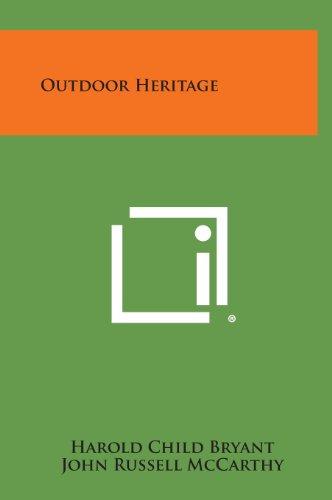 Outdoor Heritage