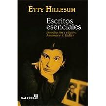 Escritos esenciales de Etty Hillesum: Selección e introducción: Annemarie S. Kidder (El Pozo de Siquem)
