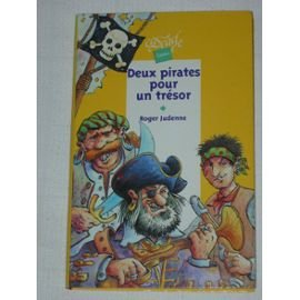 Deux pirates pour un trésor : Et autres contes de pirates par Roger Judenne