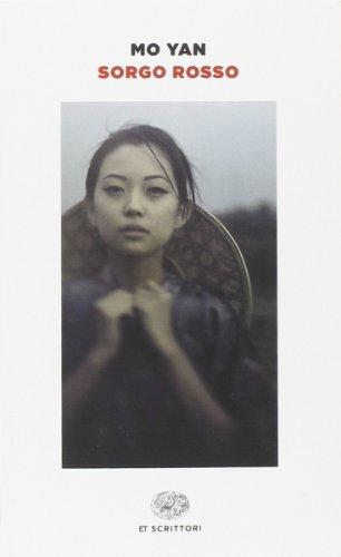 Sorgo rosso (Einaudi tascabili. Scrittori) por Yan Mo