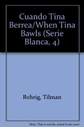 Cuando tina berrea (Barco De Vapor Blanca) por Tilman Rohrig