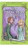 Dos princesas sin miedo par Levine