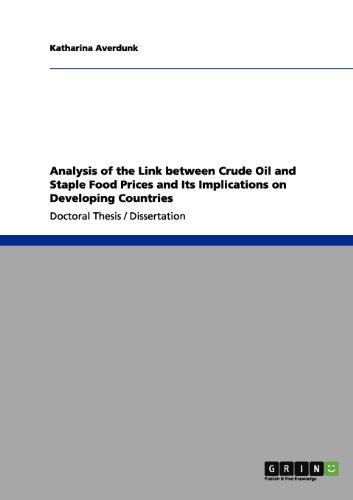 Analysis of the Link between Crude Oil and Staple Food Prices and Its Implications on Developing Countries