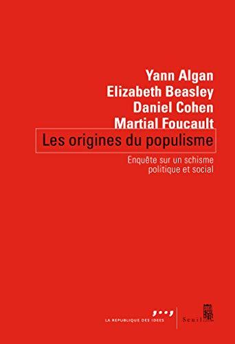 Les origines du populisme par Yann Algan