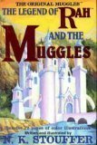the-legend-of-rah-and-the-muggles-by-n-k-stouffer-2001-04-01