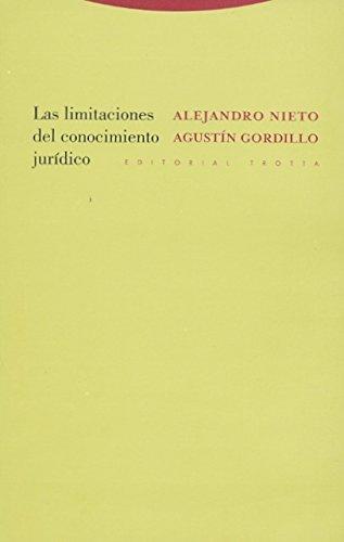 Portada del libro Las limitaciones del conocimiento jurídico (Estructuras y Procesos. Derecho)