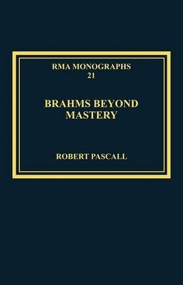 brahms-beyond-mastery-his-sarabande-and-gavotte-and-its-recompositions-by-robert-pascall-published-a
