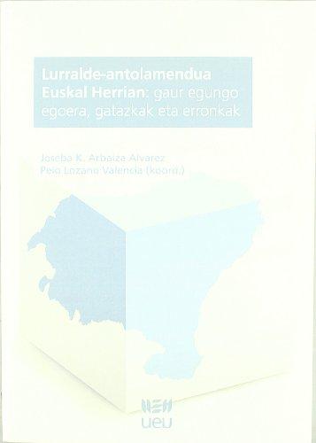 Descargar Libro Lurralde-Antolamendua Euskal Herrian (U.E.U.) de J.K. (coord.) Arbaiza Alvarez